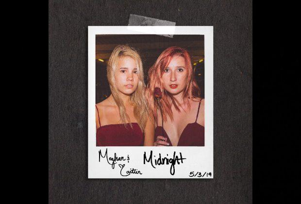 """Meghan & Caitlin – """"Midnight"""""""