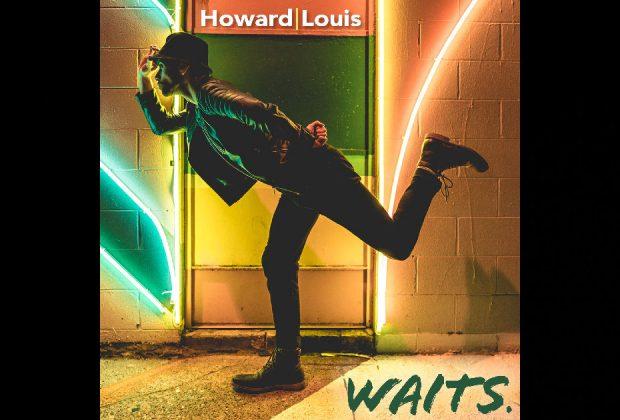 Howard Louis – Waits.