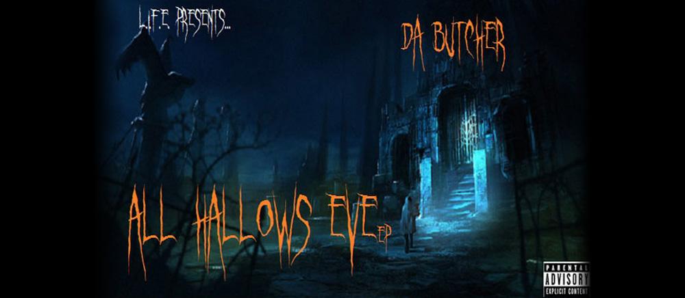 Da Butcher – All Hallow's Eve