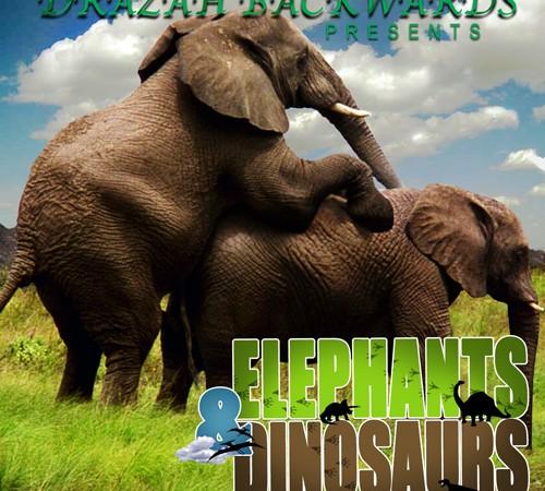 Drazah Backwards - Elephants & Dinosaurs