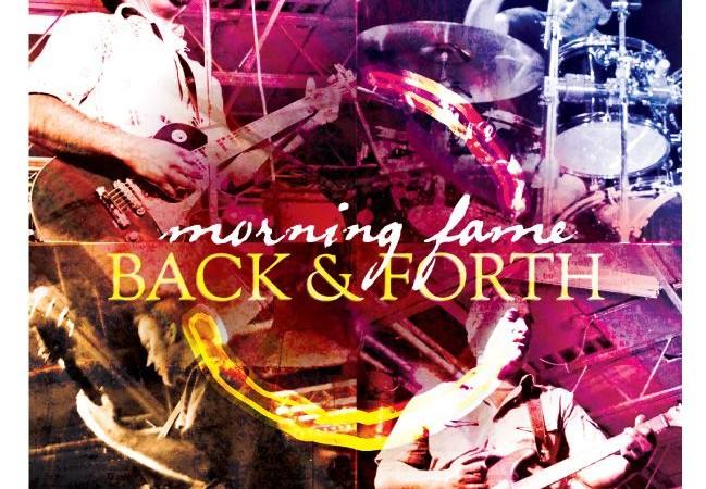 Morning Fame - Back & Forth