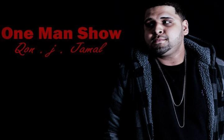 Qon J. Jamal - One Man Show