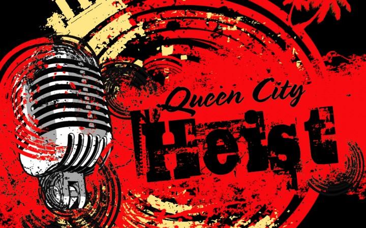 Queen City Heist - Rock & Soul Music