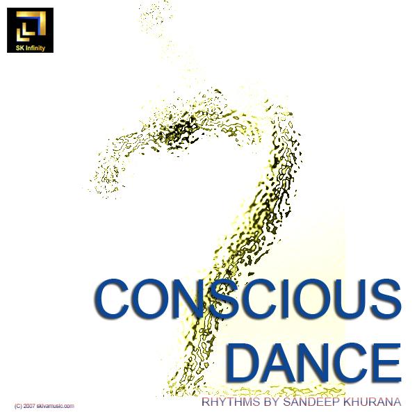 Sandeep Khurana – Conscious Dance Rhythms