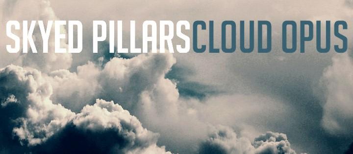 Skyed Pillars - Cloud Opus