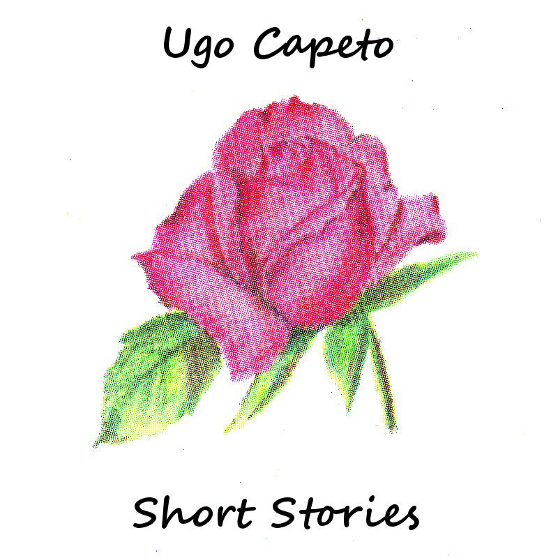 Ugo Capeto – Short Stories
