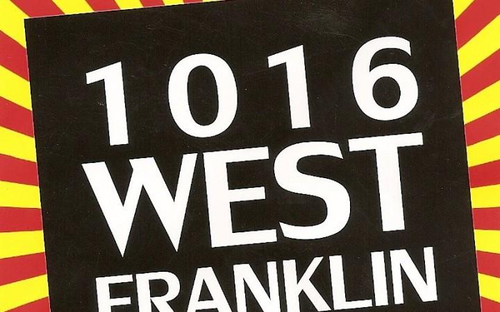 "1016 West Franklin – ""Crazy (Remix By P.I.O.X.)"""