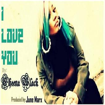 "Cheena Black Monrow – ""I Love You"" / ""Hey Boy"""