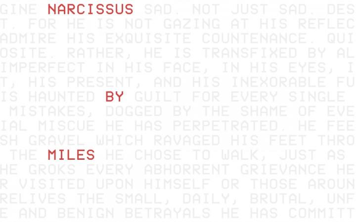 Miles Jacob – Narcissus