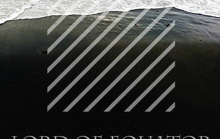 Lord Of Equator – Soundcloud Singles