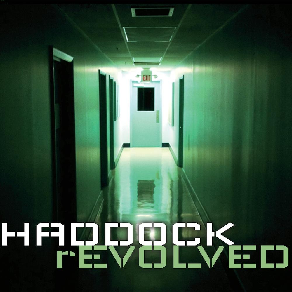 HADDOCK – rEVOLVED EP