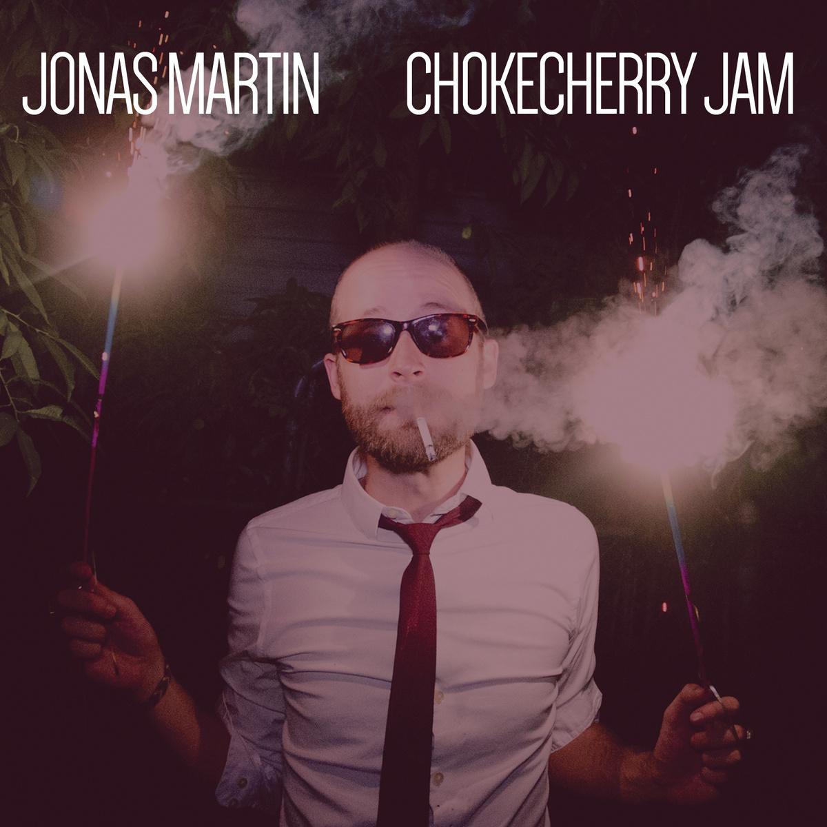 Jonas Martin – Chokecherry Jam