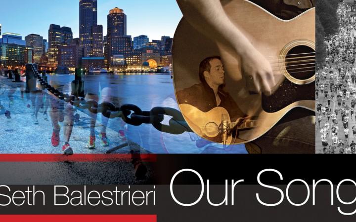 "Seth Balestrieri – ""Our Song (Boston Strong)"""