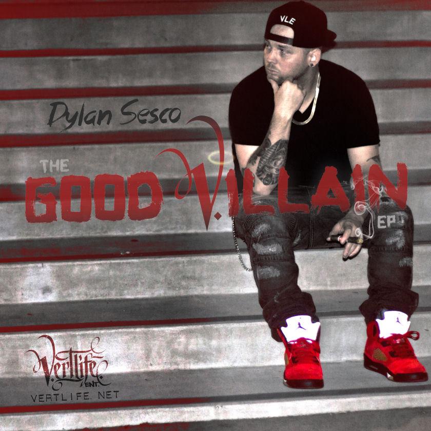Dylan Sesco – Good Villain