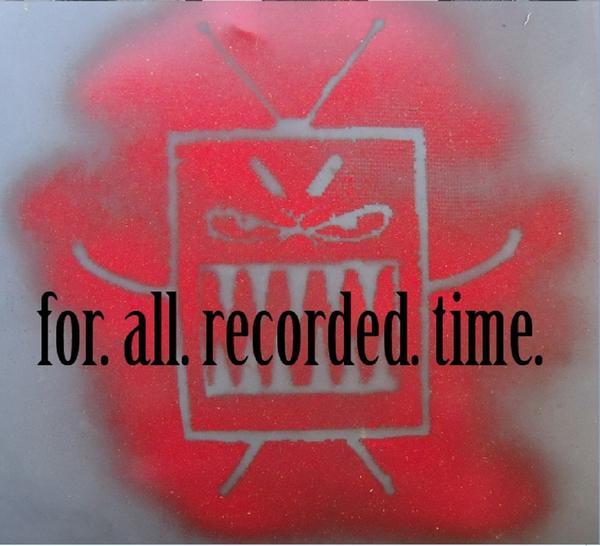 For All Recorded Time – for. all. recorded. time.