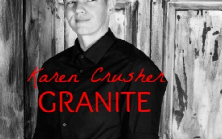 Karen Crusher – Granite