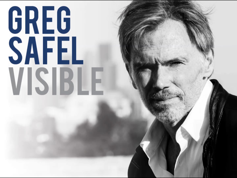 Greg Safel – Visible