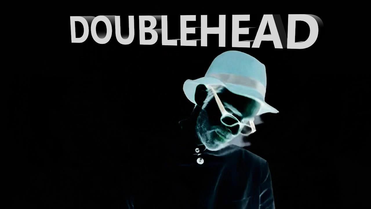 """Doublehead - """"Go"""""""