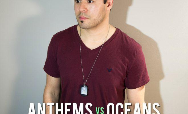 "Anthems Vs. Oceans – ""I Won't Let You"""