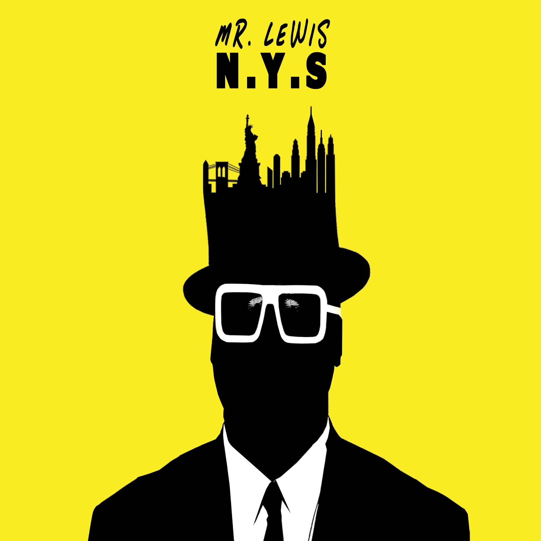 """Mr. Lewis – """"N.Y.S."""""""