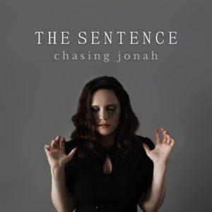 "Chasing Jonah – ""The Sentence"""