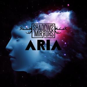 Shadows & Mirrors – Aria