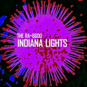 The RA-6600 – Indiana Lights