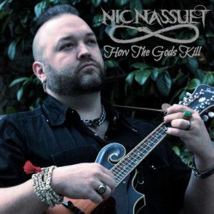 """Nic Nassuet – """"How The Gods Kill"""""""