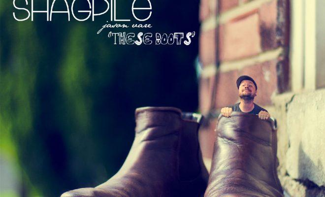 "Shagpile – ""These Boots"""