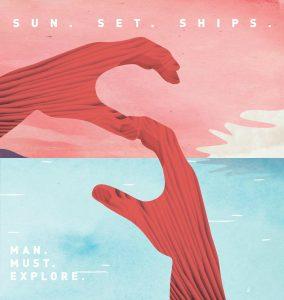 Sun.Set.Ships – Man.Must.Explore