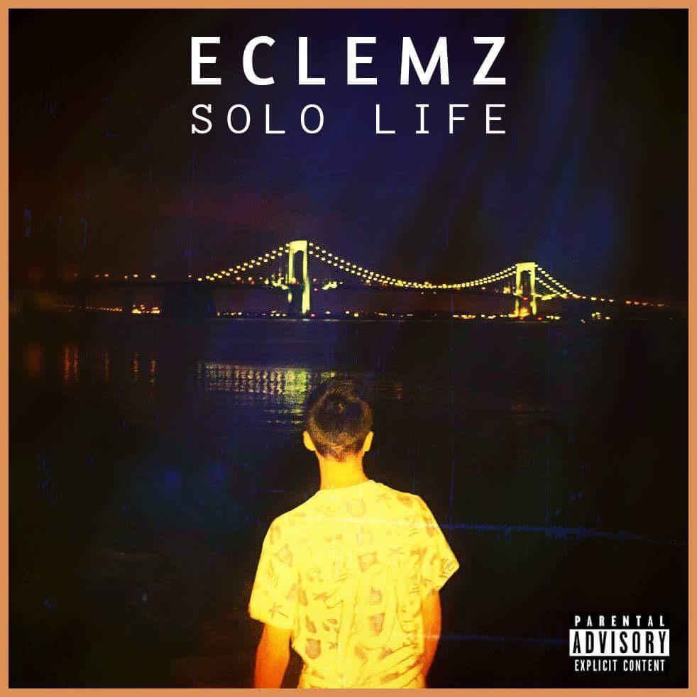 "EClemz – ""Solo Life"""