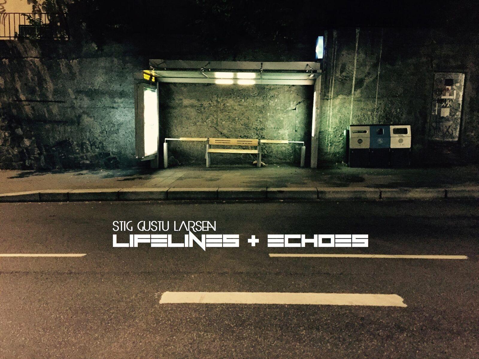 Stig Gustu Larsen – Lifelines + Echoes