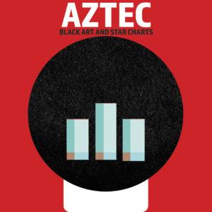 Aztec – Black Art And Star Charts