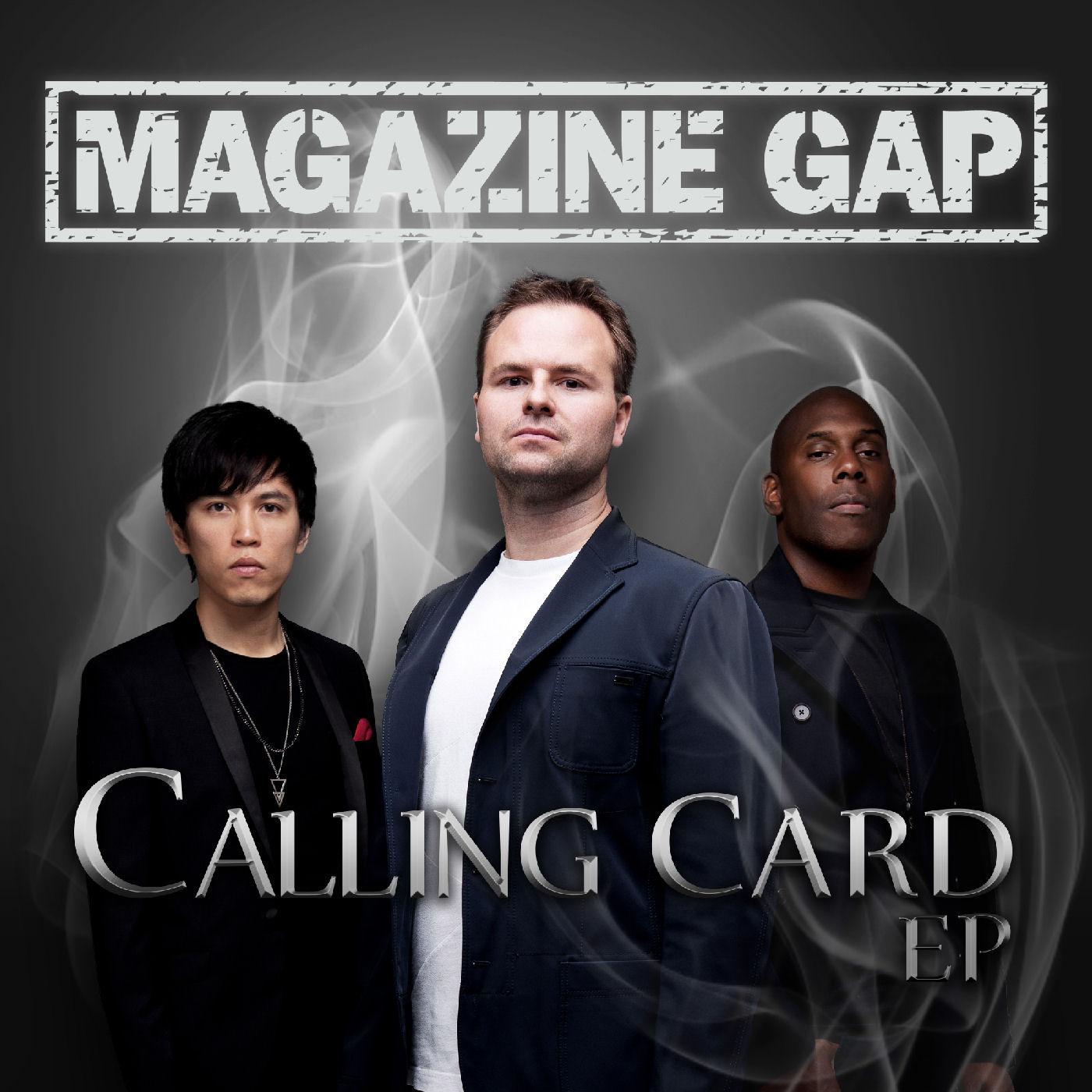 Magazine Gap – Calling Card