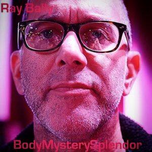 Ray Bally – BodyMysterySplendor