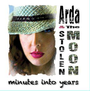 Arda & The Stolen Moon – Minutes Into Years