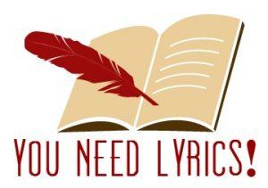 You Need Lyrics!