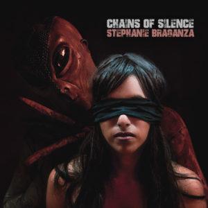 "Stephanie Braganza – ""Chains Of Silence"""