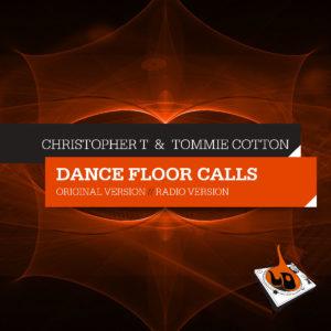 "Christopher T & Tommie Cotton – ""Dance Floor Calls"""