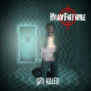 NowFuture - Spy Killer