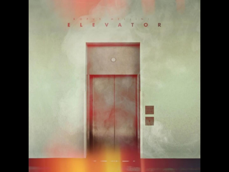 """Kopus Mellini – """"Elevator"""""""