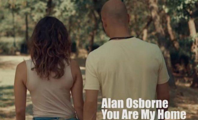 "Alan Osborne – ""You Are My Home"""