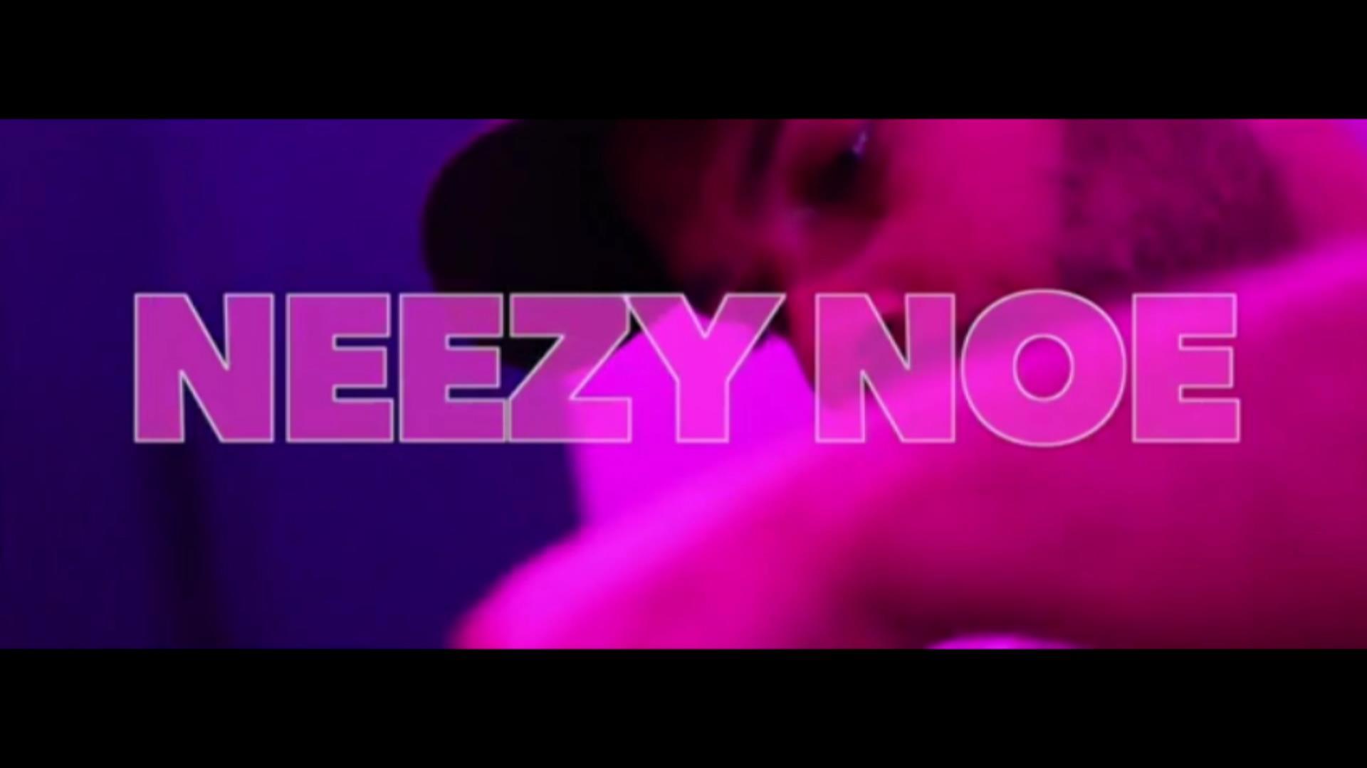 """Neezy Noe – """"For Real"""""""