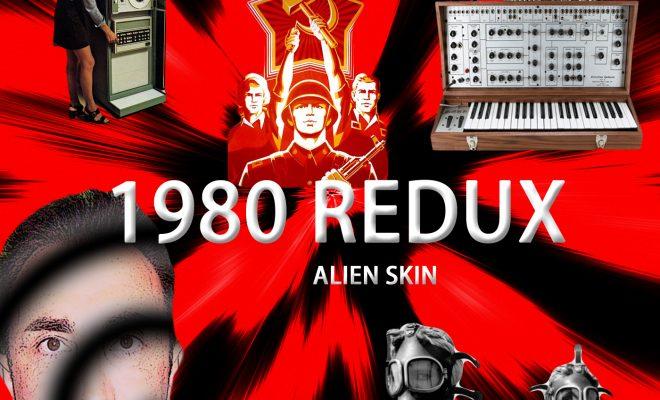 Alien Skin – 1980 Redux
