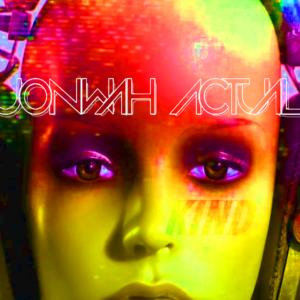 "Jonwah Actual – ""You're My Kind"""