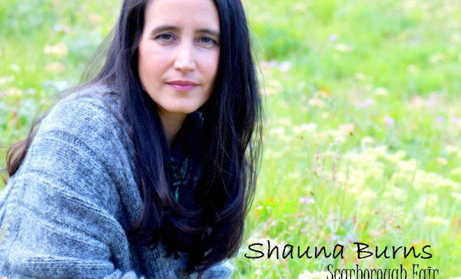 "Shauna Burns – ""Scarborough Fair"""