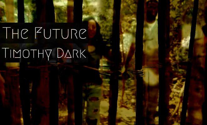"Timothy Dark – ""The Future"""