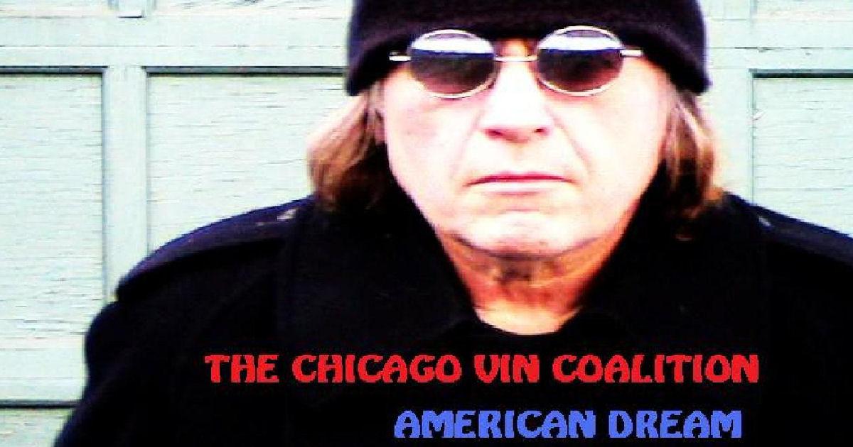 The Chicago Vin Coalition – American Dream
