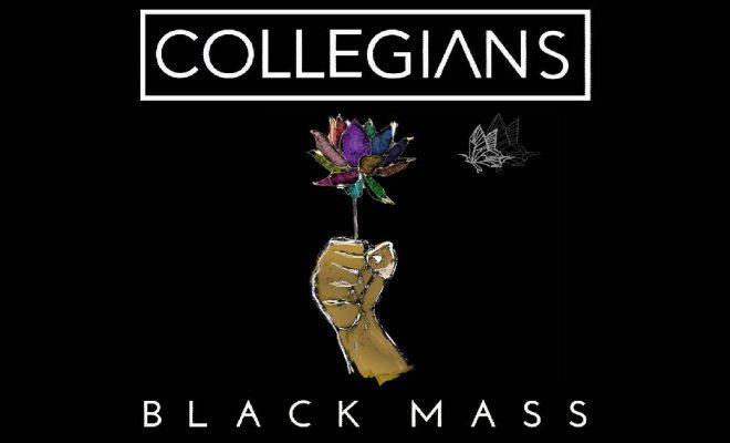 """Collegians – """"Black Mass"""""""