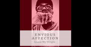 Imani Wj Wright – Envious Affection